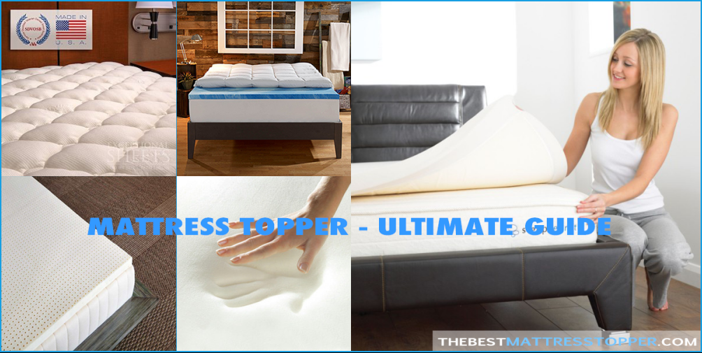 Best Mattress Topper Reviews And Top Picks 2017